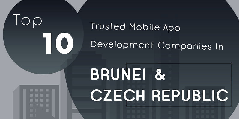 Top ten trusted mobile app development companies in Brunei & Czech