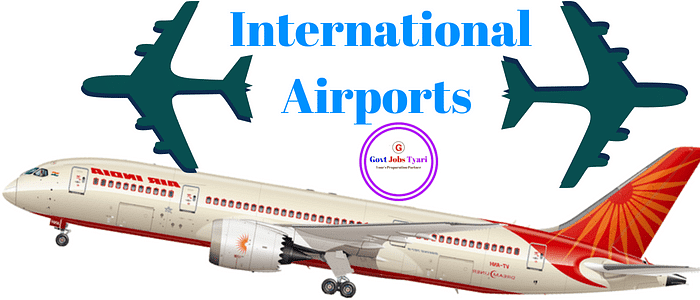 International airports in India   List of International airports in india