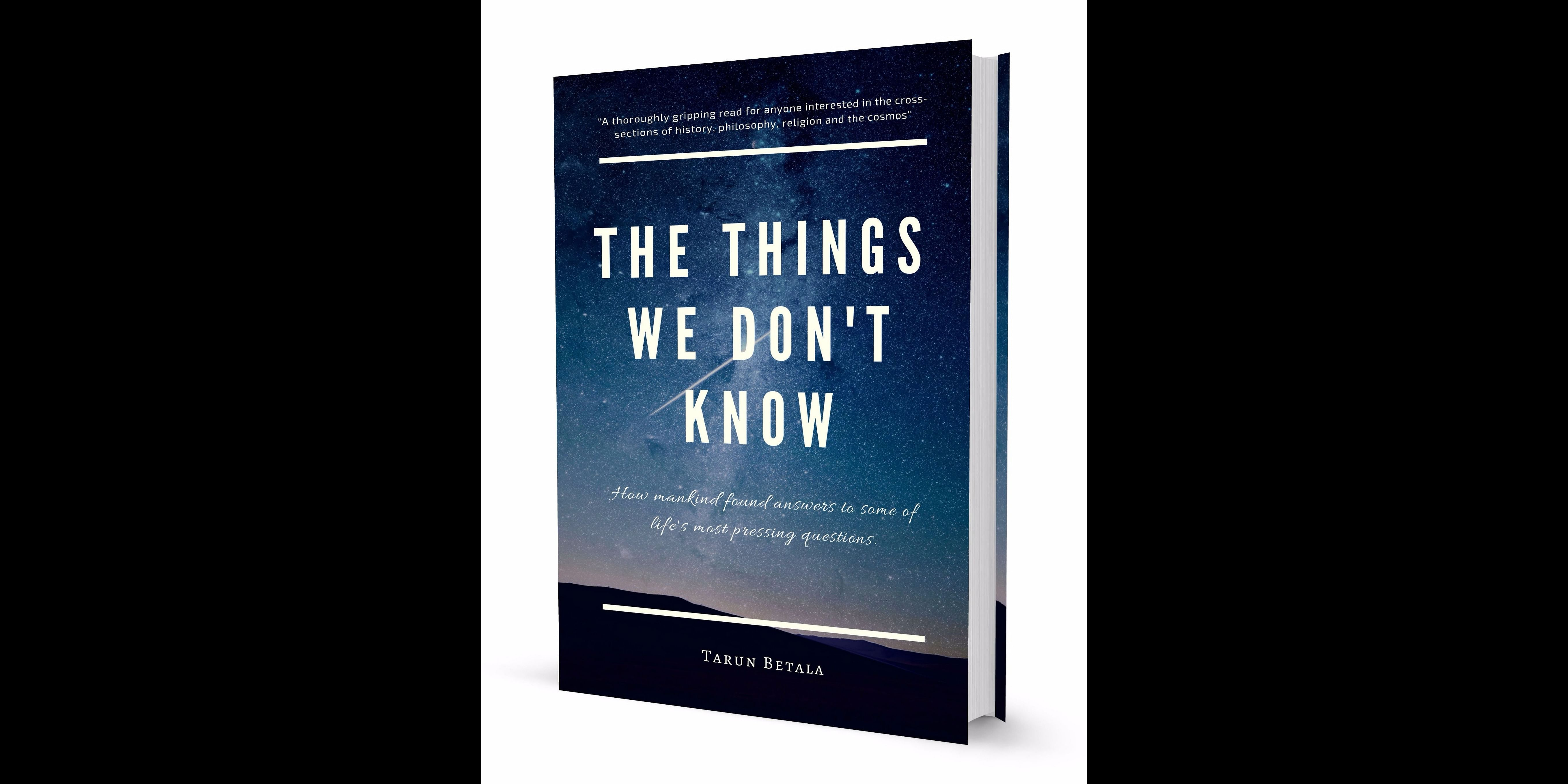 The Things We Don't Know - Tarun Betala