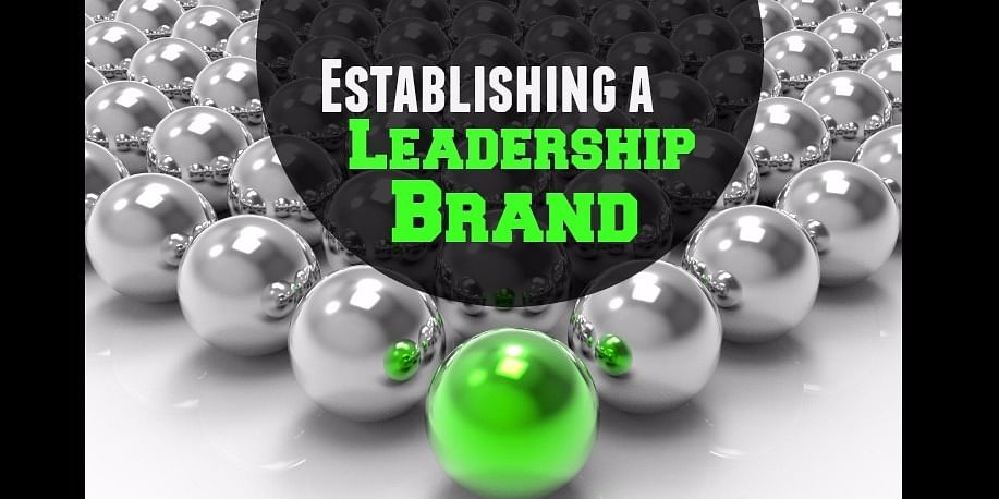 Establishing A leadership Brand