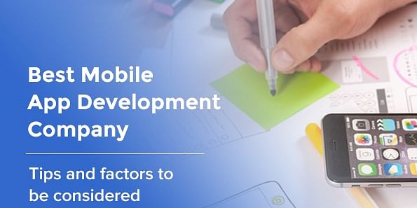 Tips and Factors to be Considered for hiring a Mobile app development Company