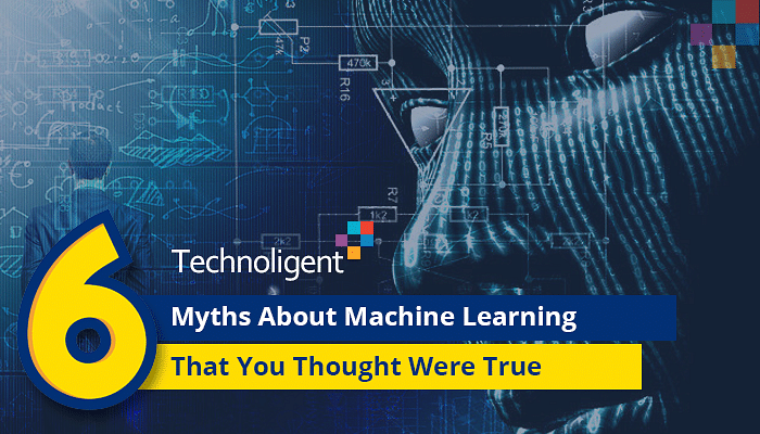 6 Myths about Machine Learning