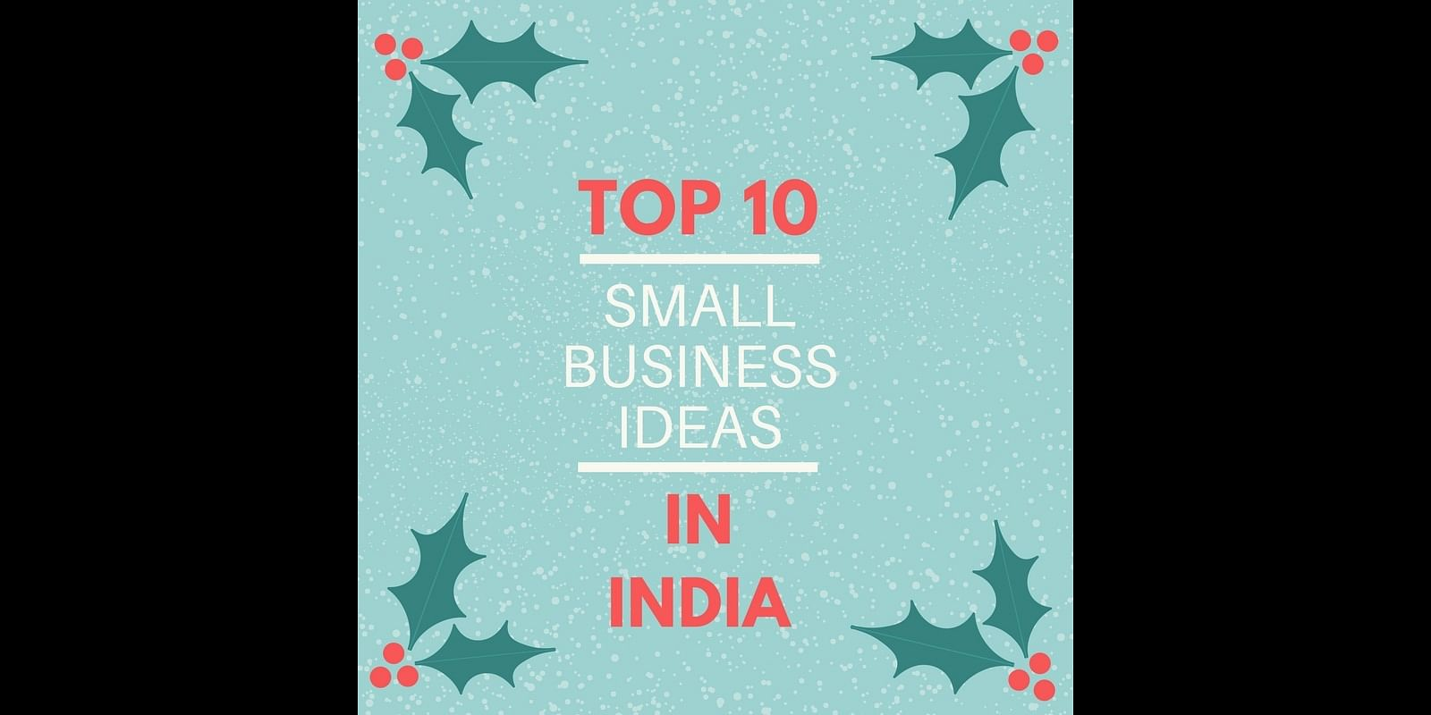 Top 10 new business ideas