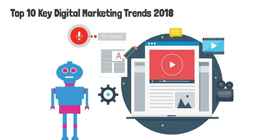 key digital trends to watch for in 2018
