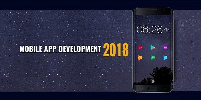 Scope of mobile app development market in 2018