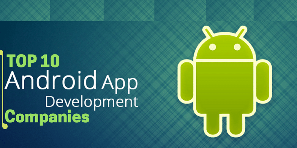 Best Android App Development Companies in USA